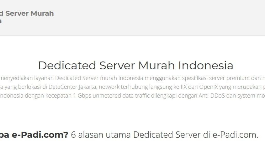 Dedicated Server Indonesia Murah Hanya Di E-Padi.com